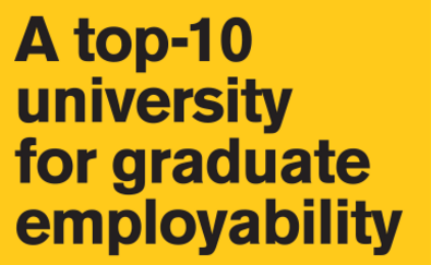 A Top 10 University for Graduate employability